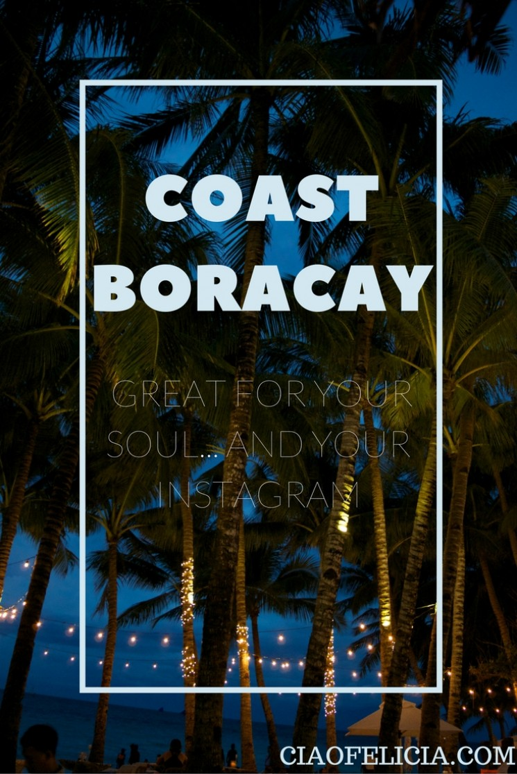 Coast Boracay: Great for Your Soul… and Your Instagram